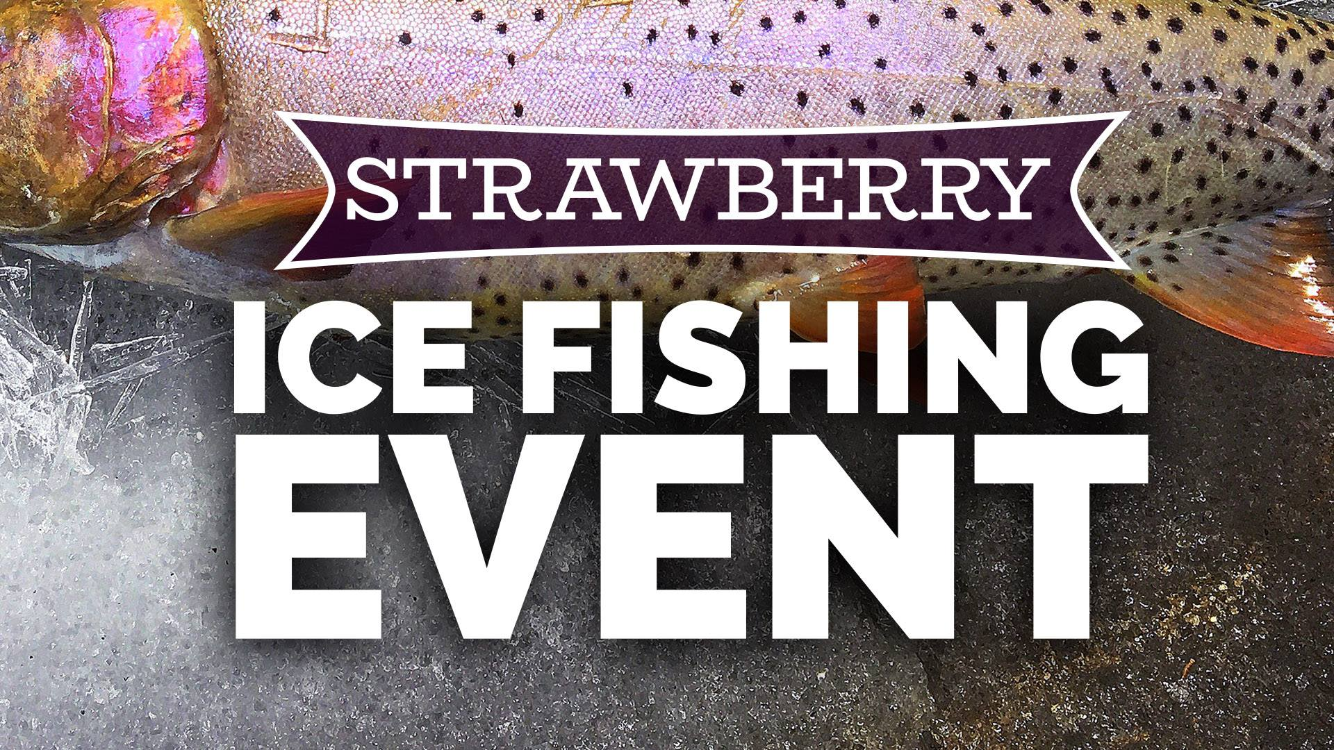 strawberry ice fishing