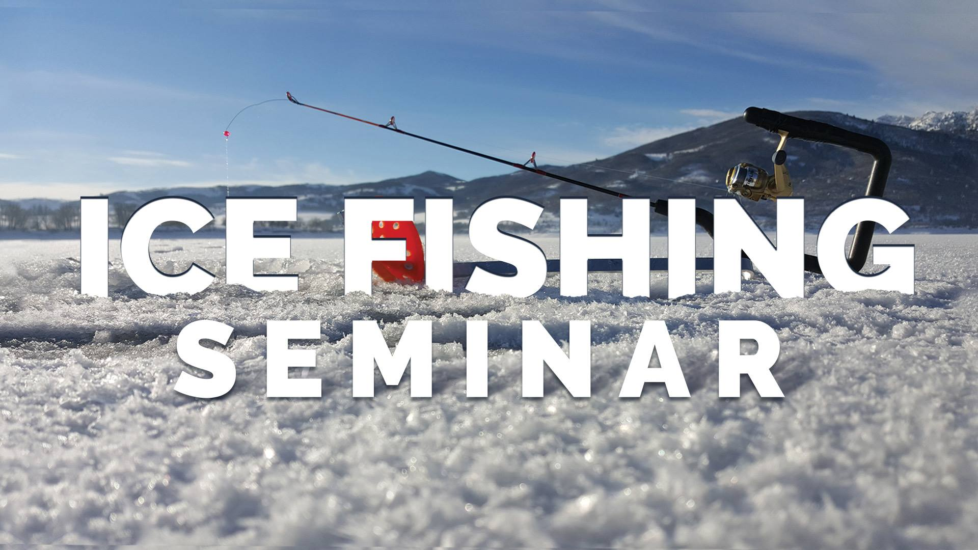 ice fishing seminar